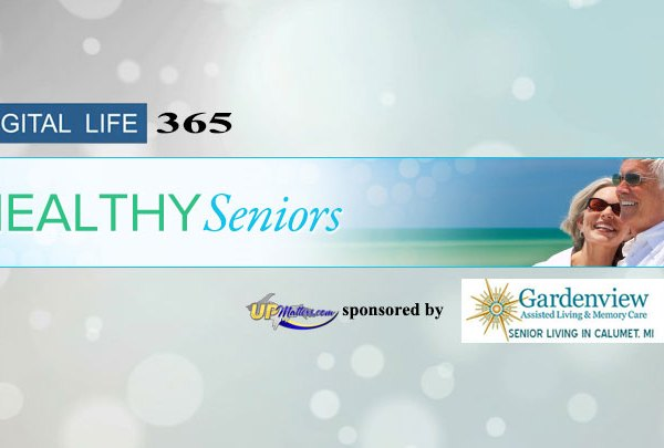 Healthy Seniors on UPMatters.com sponsored by Gardenview