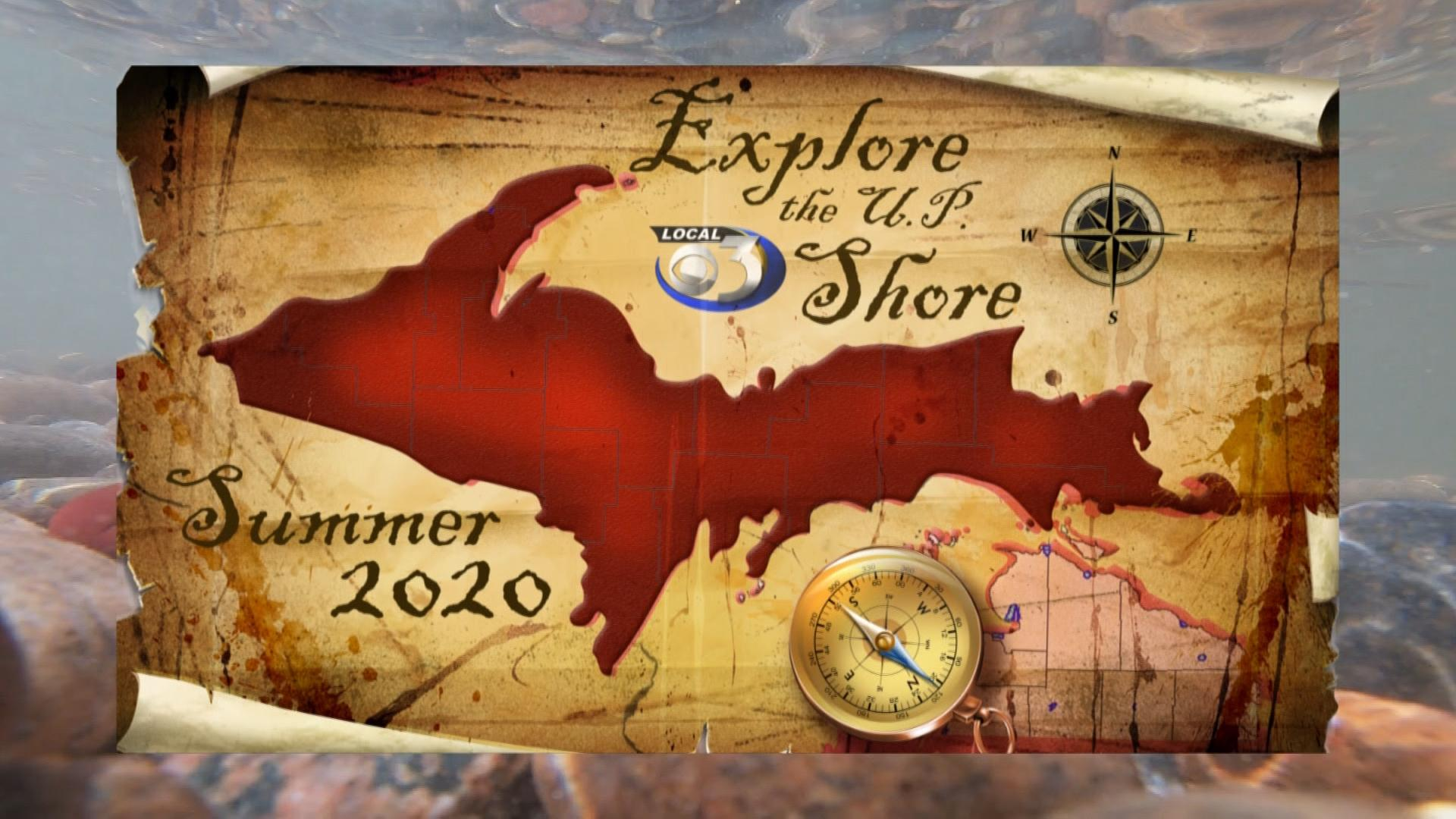 Explore the U.P. Shore Summer 2020
