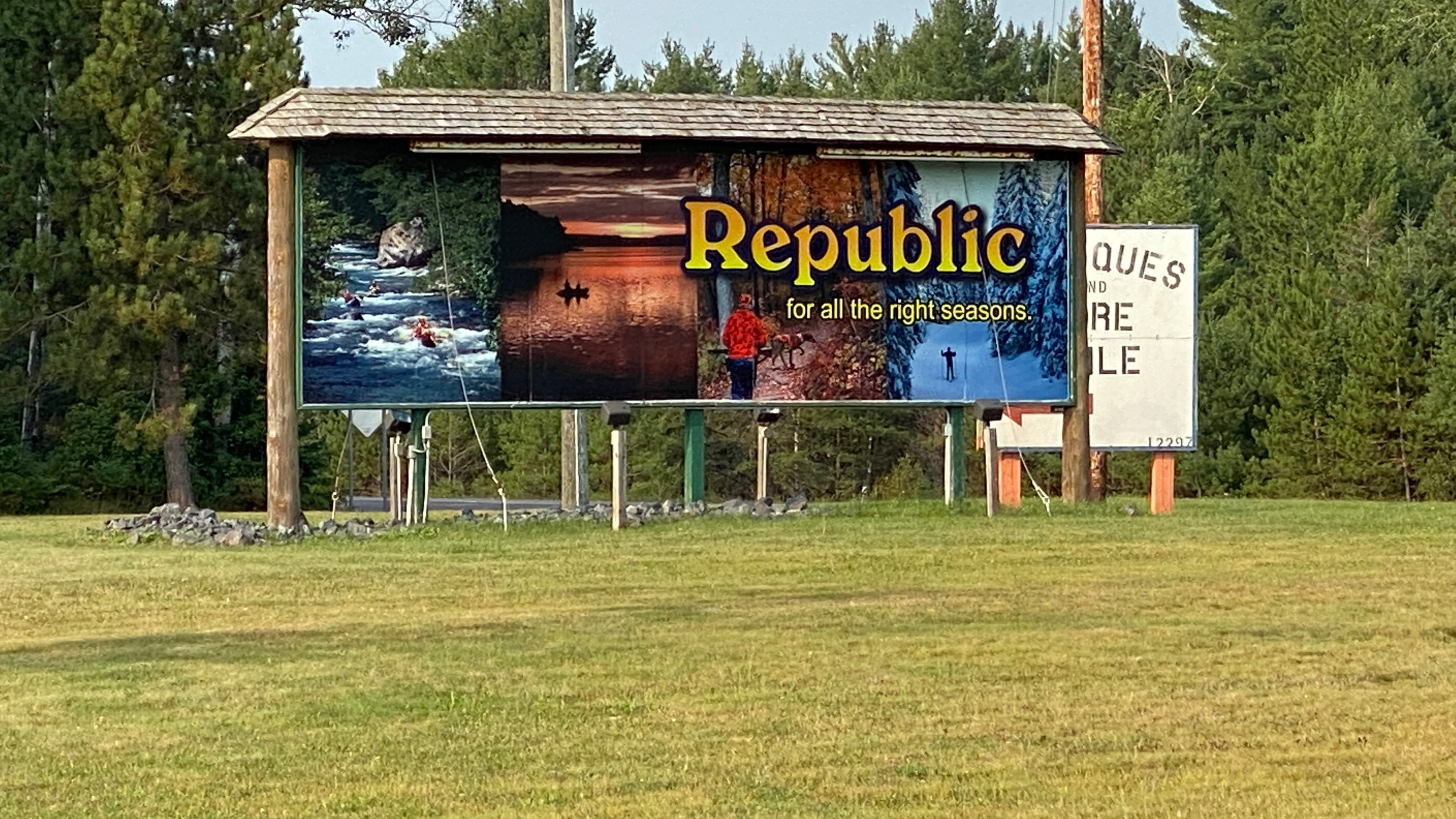 Billboard that says Republic, for all the right seasons along M-95 outside Republic, Mi